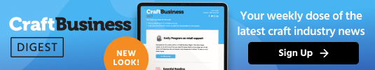 CraftBusiness Digest | New Look | Your weekly dose of the latest craft industry news | sign up