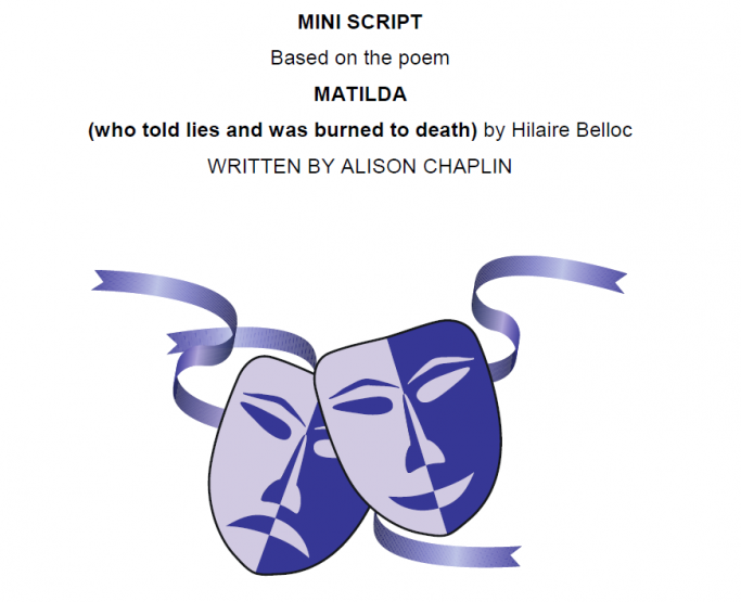 A Mini Script Based On The Poem Matilda Who Told Lies And Was