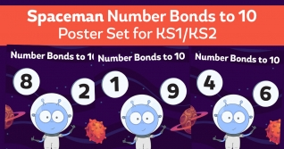 Number Bonds To 10 Spaceman Posters For KS1